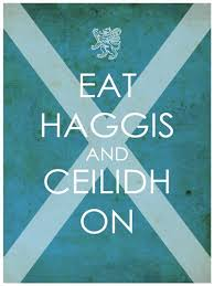 Eat haggis and ceilidh on Burns Night